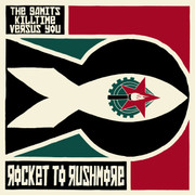 "7"" The Gamits, Killtime, Versus You ""Rocket to Rushmore"""