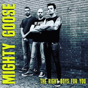 """CD Mighty Goose """"The Right Boys For You"""""""