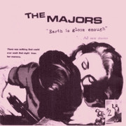 """7"""" The Majors """"Earth is Gloom Enough"""""""