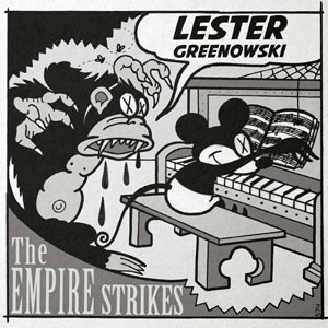 "7"" split Lester Greenowski / The Empire Strikes"
