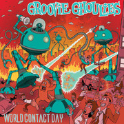 "LP Groovie Ghoulies ""World Contact Day"""