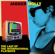 "LP Jagger Holly ""The Last Of The International Playboys"""