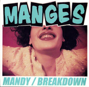 "7"" The Manges ""Mandy / Breakdown"""
