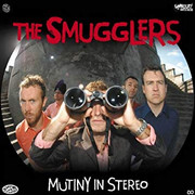 "LP The Smugglers ""Mutiny In  Stereo"""