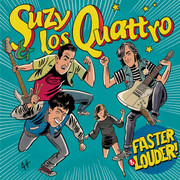 "LP Suzy Los Quattro ""Faster and Louder!"""