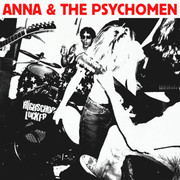 "7""+CD Anna & the Psychomen 'Four Unreleased Songs + 2002-2004 The Complete Recordings'"