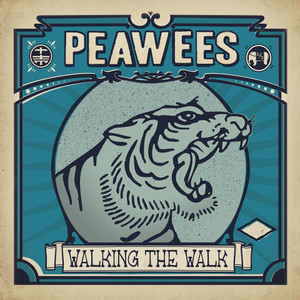 "LP The Peawees ""Walking The Walk"""