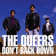 """THE QUEERS """"Don't Back Down"""" LP"""