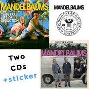 "2x CD + sticker The Mandelbaums ""The Timeless Art Of Seduction"" + ""Take It Up A Notch!"""