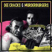 Dee Cracks & Murderburgers Live split Lp