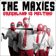 "LP The Maxies ""Greenland Is Melting'"""