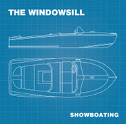 The Windowsill, Showboating LP