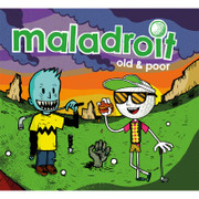 Maladroit old poor