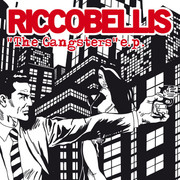 Riccobellis - The Gangsters EP 7""