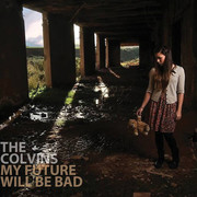 "CD The Colvins ""My Future Will Be Bad"""