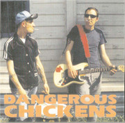 Dangerous Chickens ‎– Dangerous Chickens