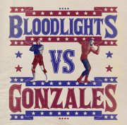 Bloodlights vs gonzales