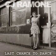 CJ Ramone Last Chance To Dance