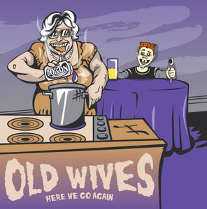 """LP Old Wives / The Blendours """"Here We Go Again"""""""