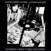"CD split Peabodys / Rock'n'Roll Television ""Always About A Girl...A Punkrock Split"" (MCDVA08001)"
