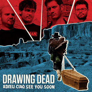 "LP Drawing Dead ""Adieu, Ciao, See You Soon"""