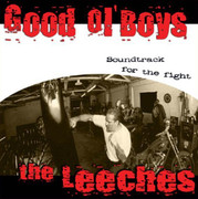 "CD Good Ol' Boys / The Leeches ""Soundtrack For The Fight"""