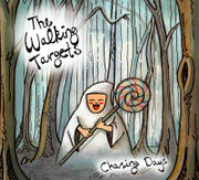 "CD The Walking Targets ""Chasing Days"""