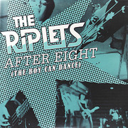 The Riplets After Eight (The Boy Can Dance)