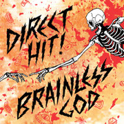 "Direct Hit! ""Brainless God"""
