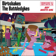 "7"" split Dirtshakes / The Battledykes Stardumb Records"