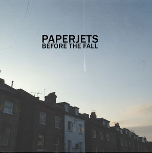"7"" Paperjets ""Before The Fall"""