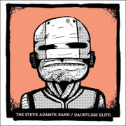 The Steve Adamyk Band / Dauntless Elite