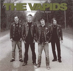 "The Vapids ""The Point Remains The Same"""