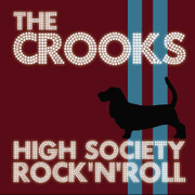 "CD The Crooks ""High Society Rock'N'Roll"""