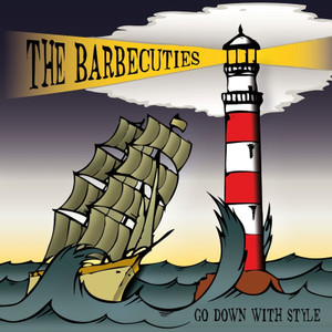"CD The Barbecuties ""Go Down With Style"""