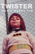 "Cassette Twister ""Don't worry Tim"""
