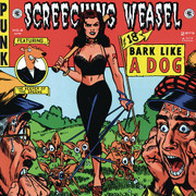 "CD Screeching Weasel ""Bark Like A Dog"""