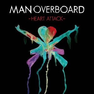 "LP (+CD) Man Overboard ""Heart Attack"""