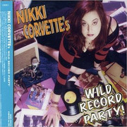 Nikki Corvette Wild Records Party CD