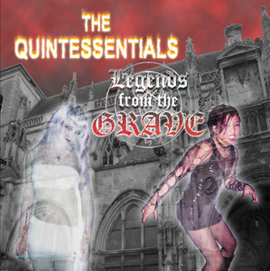 """CD The Quintessentials """"Legends From The Grave"""""""