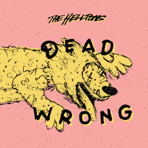 """10"""" EP The Helltons """"Dead Wrong"""""""