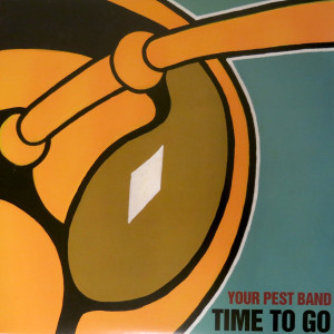 """LP Your Pest Band """"Time To Go"""""""