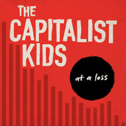 CD The Capitalist Kids, At A Loss