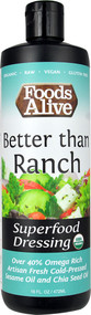 Foods Alive Superfood Dressing  Better than Ranch - 16 fl oz