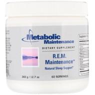 Metabolic Maintenance, R.E.M. Maintenance, Natural Sleep Support, 12.7 oz (360 g)