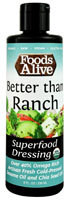 Foods Alive Superfood Dressing  Better than Ranch - 8 fl oz