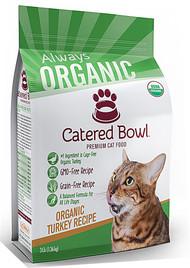 Catered Bowl Always Organic Premium Dry Cat Food Turkey Recipe - 3 lbs