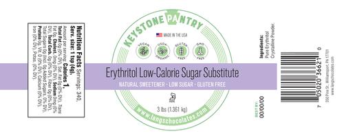 Keystone Pantry - Erythritol Low -Calorie Sugar Substitute 3-Lb Jar ingredient label