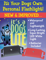 It's a Dog's Lite – Set of Two...While Supplies Last!!!