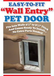 """The """"Wall Entry Pet Door"""" –  FREE SHIPPING! (Continental U.S. Only)"""